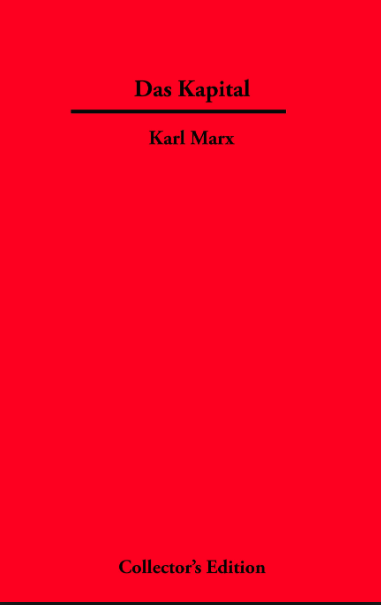 For the collector Socialist in your life.  Collectors Edition of Das Kapital. Abe Books.