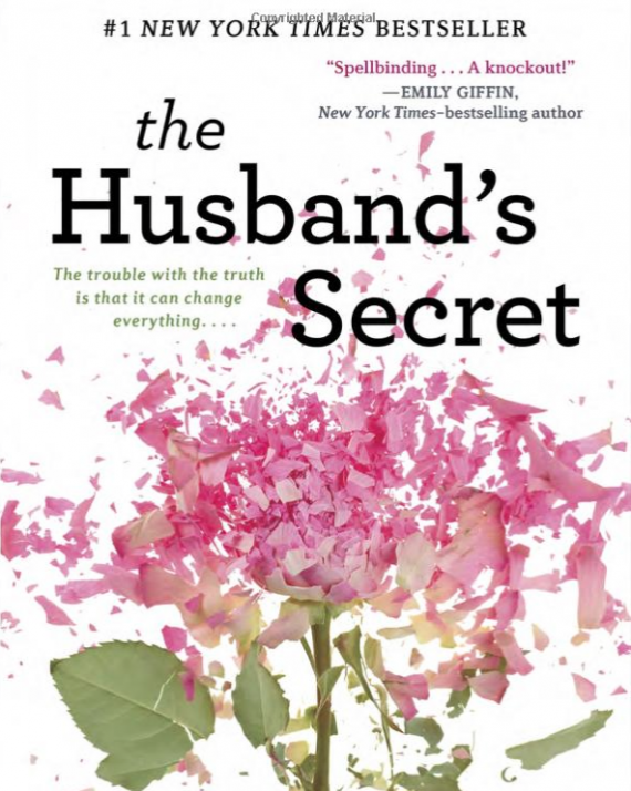 Every summer I read one book I normally would not read. This week I read  The Husband's Secret. I admit, I could not put it down. Totally for chicks. Anything with pink flowers usually is.